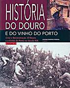 História do Douro e do Vinho do Porto -…