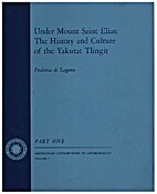 Under Mount Saint Elias: the history and…