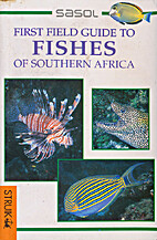 SASOL First field Guide to Fishes of…