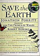 Save the Earth by Jonathon Porritt