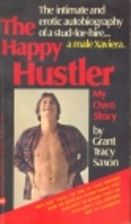 The Happy Hustler: My Own Story by Grant…
