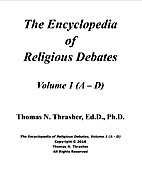 The Encyclopedia of Religious Debates by…