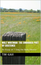 Walt Whitman: The Embodied Poet of Existence…