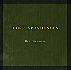Correspondences by Ben Greenman