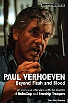 Paul Verhoeven: Beyond Flesh and Blood by…