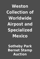 Weston Collection of Worldwide Airpost and…