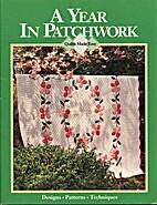 A Year in Patchwork by Janica Lynn York