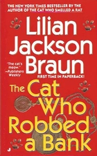 The Cat Who Robbed a Bank by Lilian Jackson…