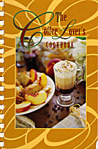 The Coffee Lover's Cookbook