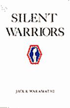 Silent warriors : a memoir of America's…