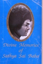 Divine Memories of Sathya Sai Baba by Diana…