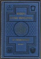 Encyclopedia Of Freemasonry - Revised And…