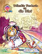 Talienkie Tandmuis En Die Dief (Droombos) by…