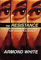 Resistance by Armond White