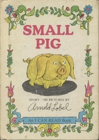 Small Pig by Arnold Lobel