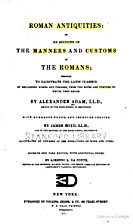 Roman antiquities: or, An account of the…