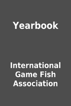 Yearbook by International Game Fish…