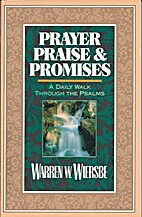 Prayer Praise and Promises: A Daily Walk…