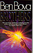 Brothers by Ben Bova