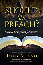 Should She Preach - Biblical Evangelism for…