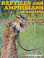 Reptiles & amphibians of Australia by Harold…