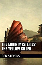 The Ennin Mysteries: The Yellow Killer by…