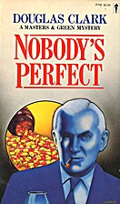 Nobody's perfect by Douglas Clark