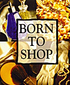 Born to Shop by History & Heraldry Ltd.
