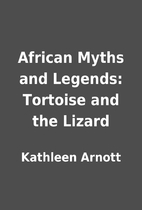 African Myths and Legends: Tortoise and the…