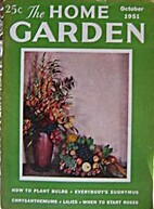 The Home Garden Volume 18 Number 04 1951…