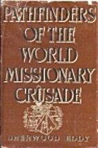 Pathfinders of the World Missionary Crusade…