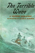 The Terrible Wave by Marden Dahlstedt