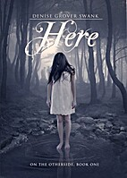 Here by Denise Grover Swank