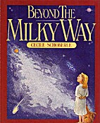 Beyond The Milky Way by Cecile Schoberle