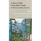 A Sierra Club Naturalist's Guide to the…