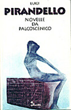Novelle da palcoscenico by Luigi Pirandello