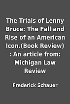 The Trials of Lenny Bruce: The Fall and Rise…