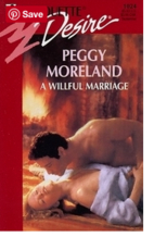 A Willful Marriage by Peggy Moreland