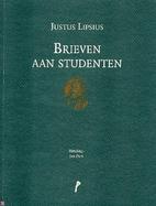 Brieven aan studenten by Justus Lipsius