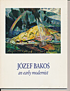 Józef Bakoś, an early modernist,…