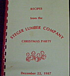Recipes from the Steger Lumber Company…
