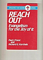 Reach Out: Evangelism for the Joy of It…