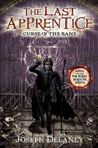The Last Apprentice: Curse of the Bane by…