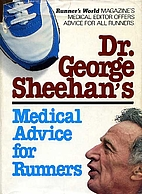 Dr. George Sheehan's Medical advice for…