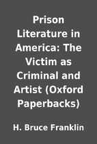 Prison Literature in America: The Victim as…
