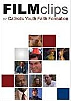 FILM clips for Catholic Youth Faith…