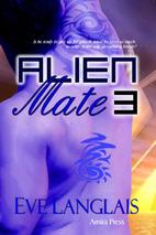 Alien Mate 3 by Eve Langlais