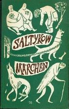 Märchen by Michail Jevgrafovič…