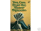 You Can Beat the Money Squeeze by George…