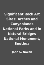 Significant Rock Art Sites: Arches and…